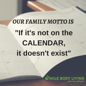 in-our-family-motto-is-_if-its-not-on-the-calendar-it-doesnt-exist_