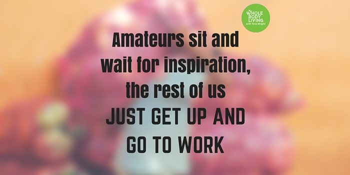 HB Amateurs sit and wait for inspiration, the rest of us just get up and go to work