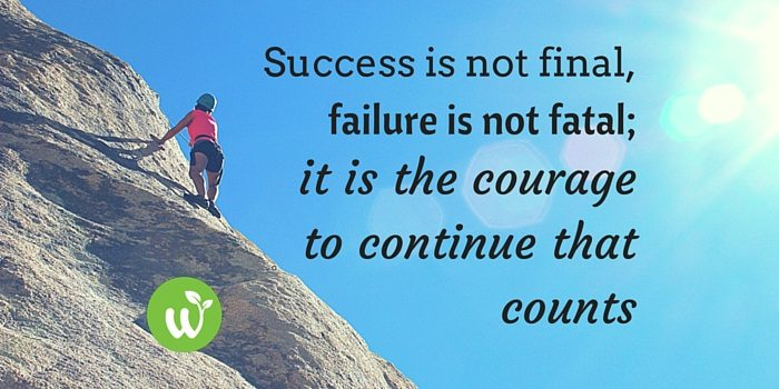 HB success is not final, failure is not fatal; it is the courage to continue that counts.