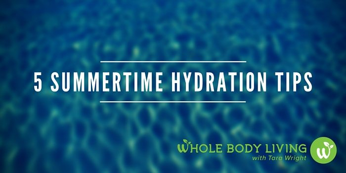 HB 5 Summertime Hydration Tips