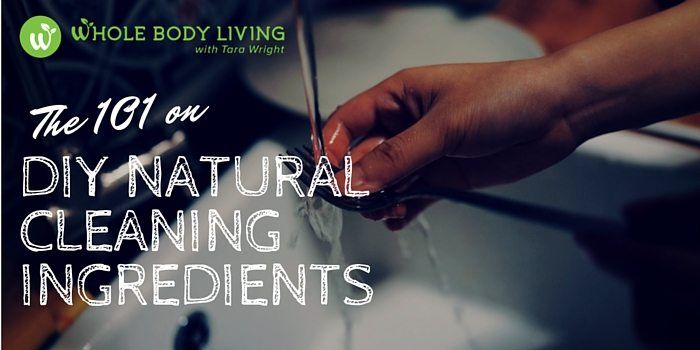 HB The 101 on DIY Natural Cleaning Ingredients