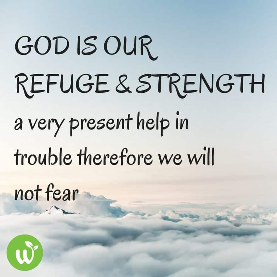 god is a very present help in trouble God is our refuge and strength, a very present help in trouble psalm 46:1 have you been in trouble lately i was in trouble recently when my left knee became swollen due to some autoimmune response to some medicine i had been given, and i could not stand and walk because of the pain i had to endure.