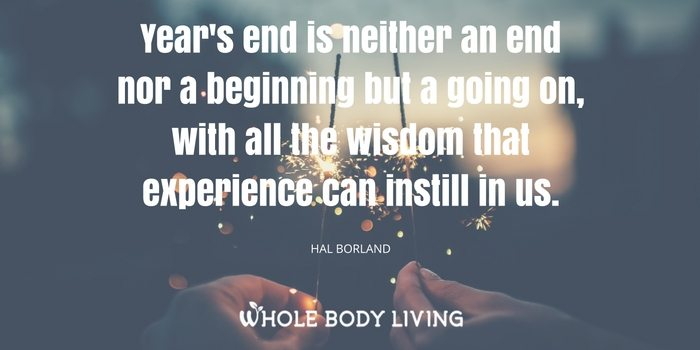 hb-years-end-is-neither-an-end-nor-a-beginning-but-a-going-on-with-all-the-wisdom-that-experience-can-instil-in-us-hal-borland
