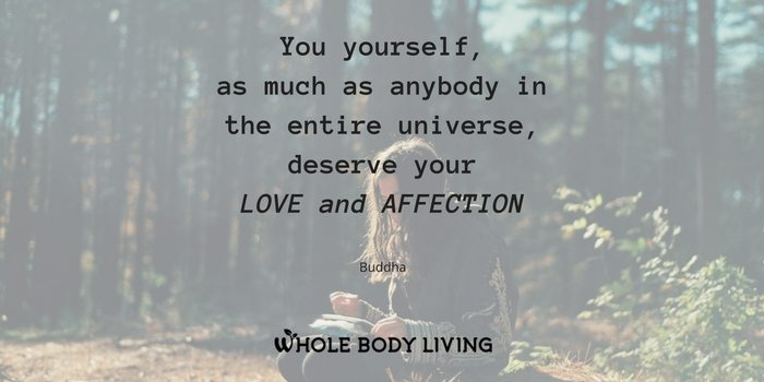 hb-you-yourself-as-much-as-anybody-in-the-entire-universe-deserve-your-love-and-affection-buddha