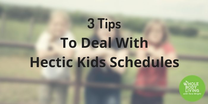hb-3-tips-to-deal-with-hectic-kids-schedules