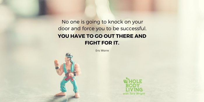 hb-no-one-is-going-to-knock-on-your-door-and-force-you-to-be-successful-you-have-to-go-out-there-and-fight-for-it-%e2%80%95-eric-worre