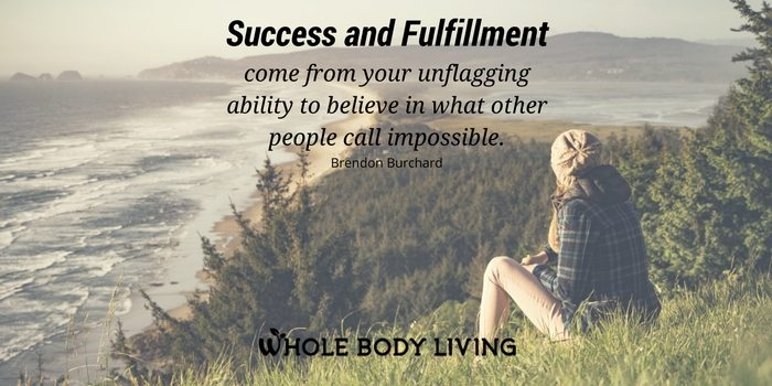 hb-success-and-fulfillment-come-from-your-unflagging-ability-to-believe-in-what-other-people-call-impossible-brendon-burchard