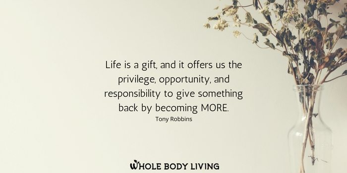 hb-life-is-a-gift-and-it-offers-us-the-privilege-opportunity-and-responsibility-to-give-something-back-by-becoming-more-tony-robbins