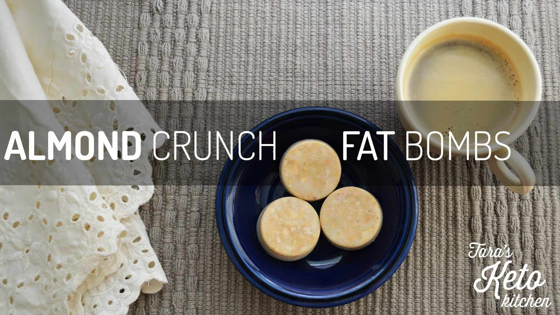 Almond Crunch Fat Bomb