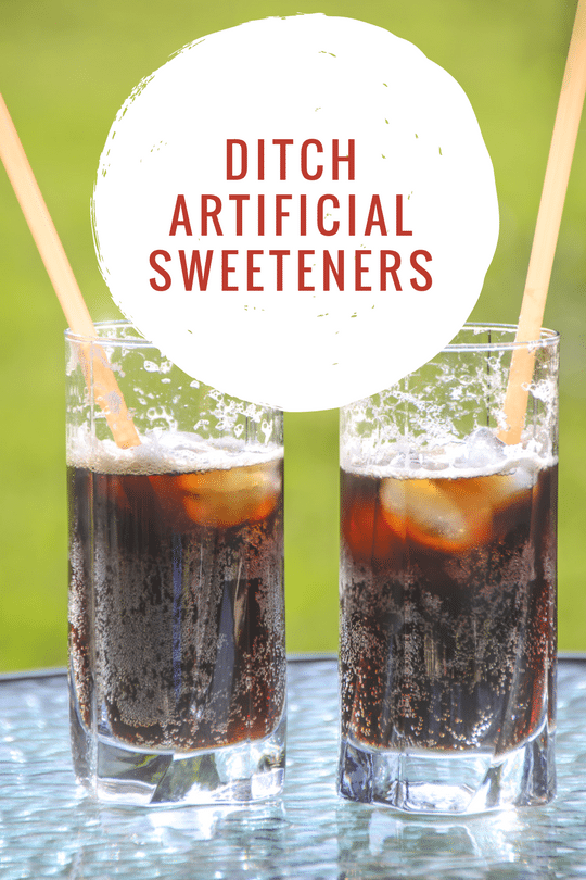 Picture of two soda's in glasses with the phrase 'Ditch artifical sweeteners' on the sugar substitutes guide