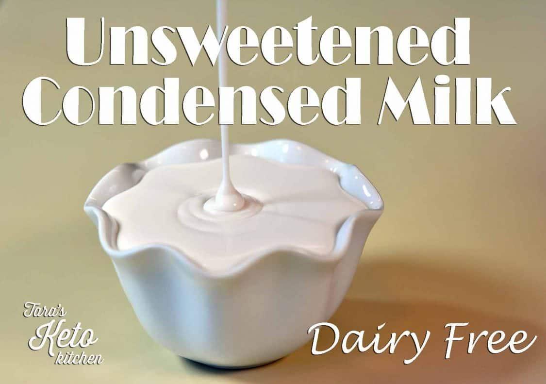 Unsweetened Condensed Milk (Dairy Free)