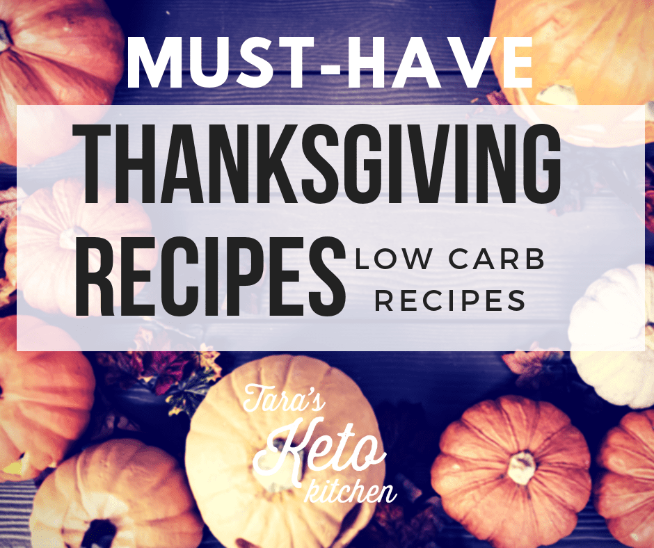 must have keto thanksgiving recipes