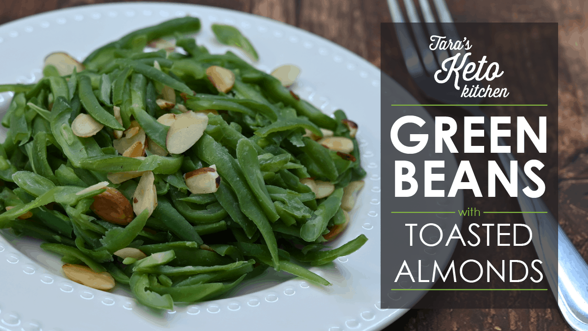 green beans w toasted almonds_Blog post 1200 x 675