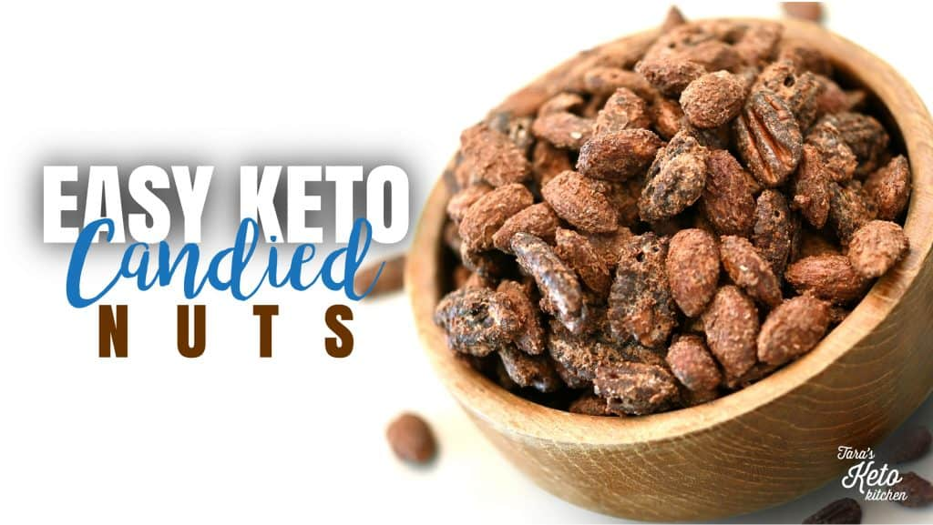 easy keto candied nuts_Blog post 1200 x 675