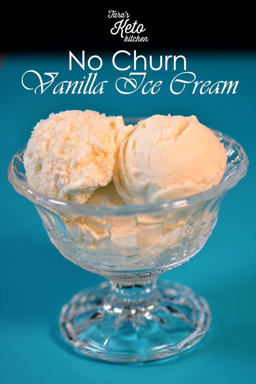 Keto No Churn Vanilla Ice Cream in a glass ice cream dish